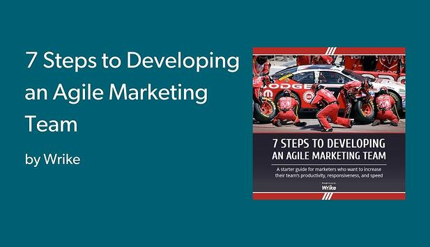 7 Steps to Developing an Agile Marketing Team-1