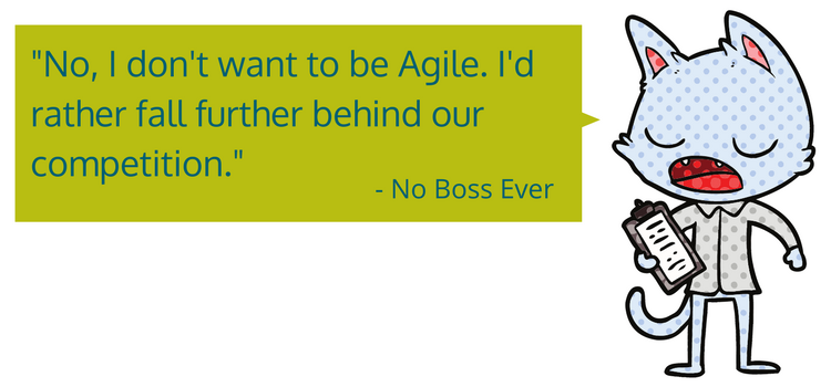 how your boss feels about agile marketing