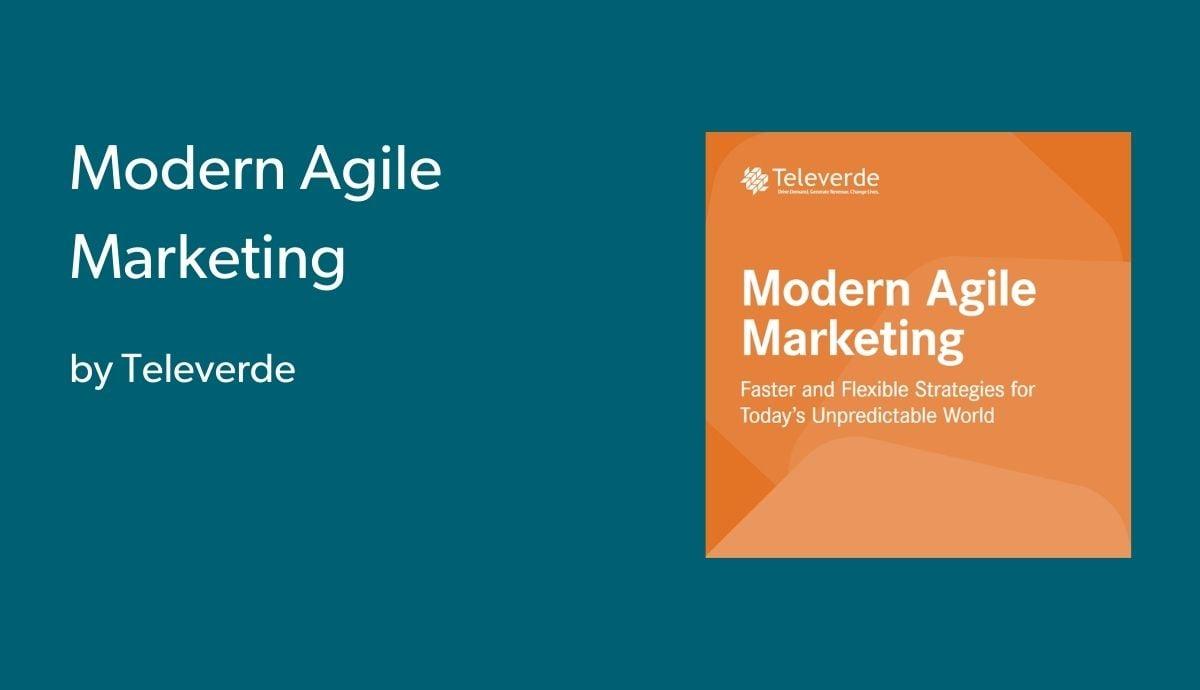 Modern Agile Marketing